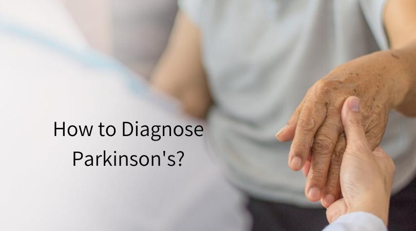 How to Diagnose Parkinson's_