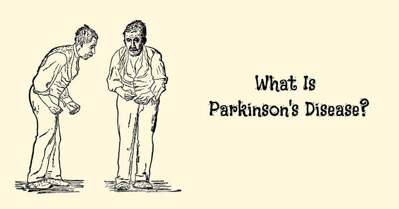 What Is Parkinson's Disease_